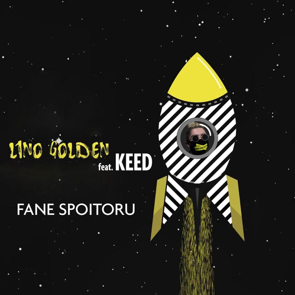 Lino Golden – Fane Spoitoru