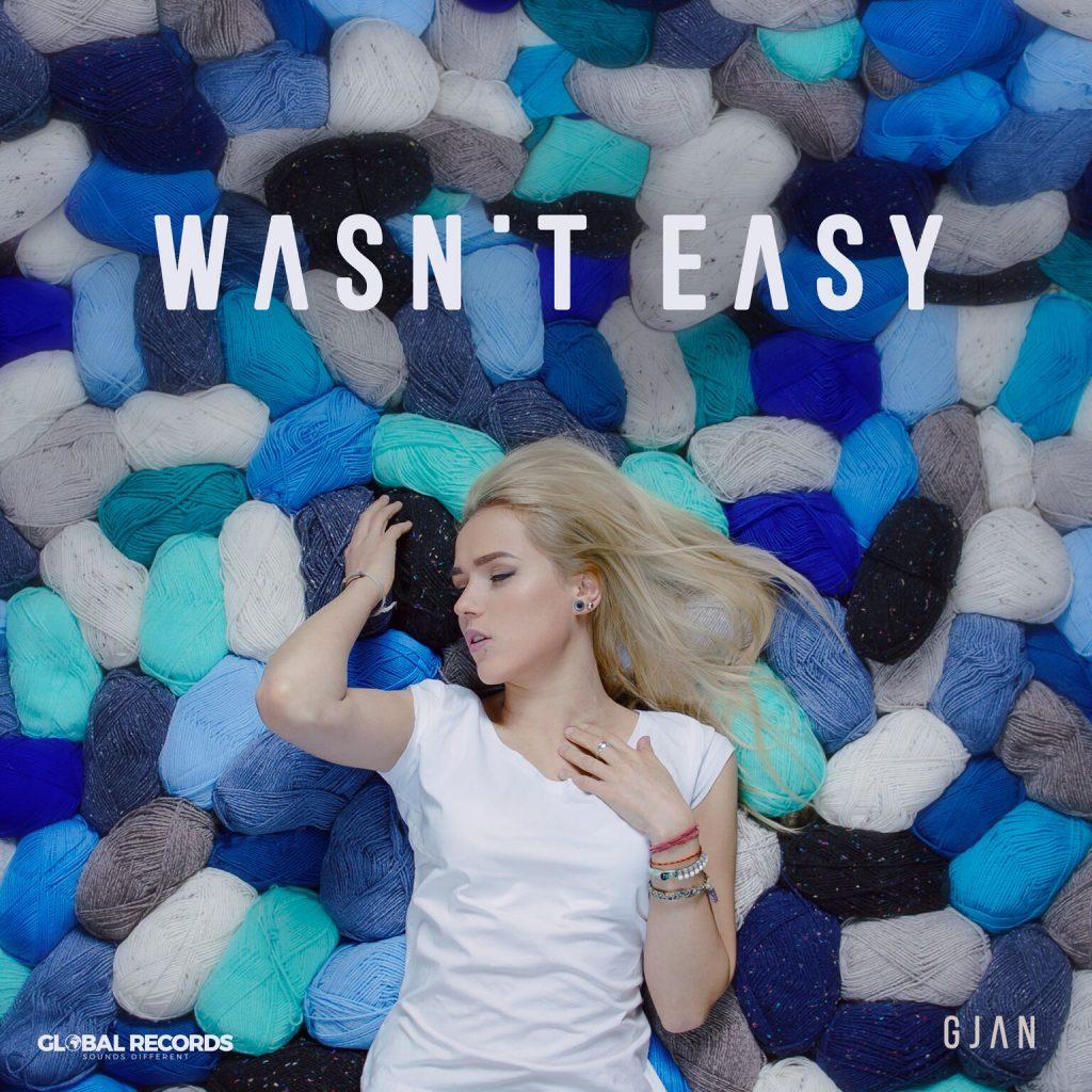 GJan – Wasn't Easy