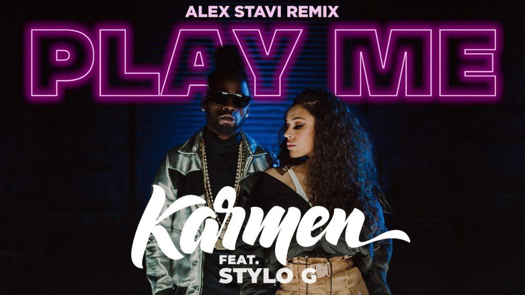 Karmen feat. Stylo G – Play Me