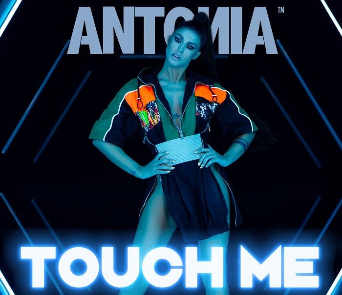 ANTONIA – Touch Me