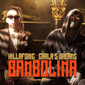 KILLA FONIC feat. Carla's Dreams – Bambolina