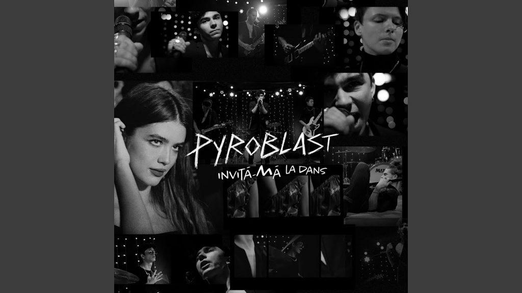 Pyroblast – invită-Mă la dans