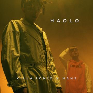 KILLA FONIC x NANE – HAOLO