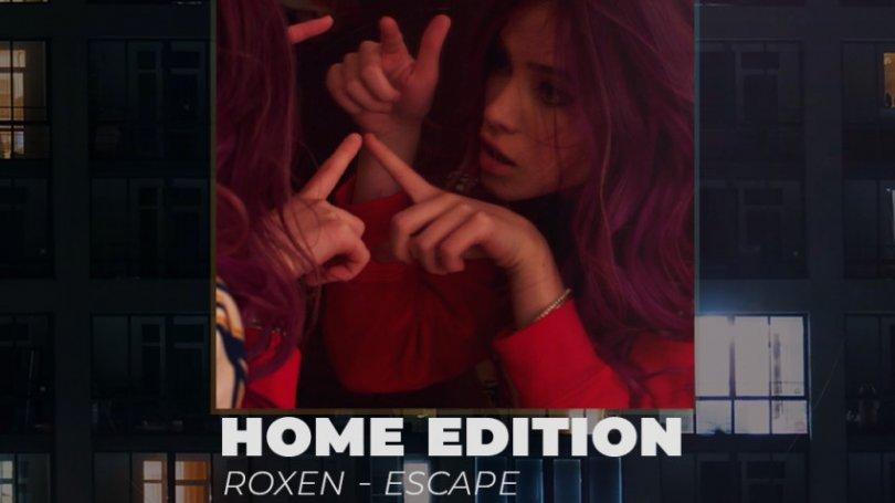 Roxen – Escape (Home Edition – Official Video)