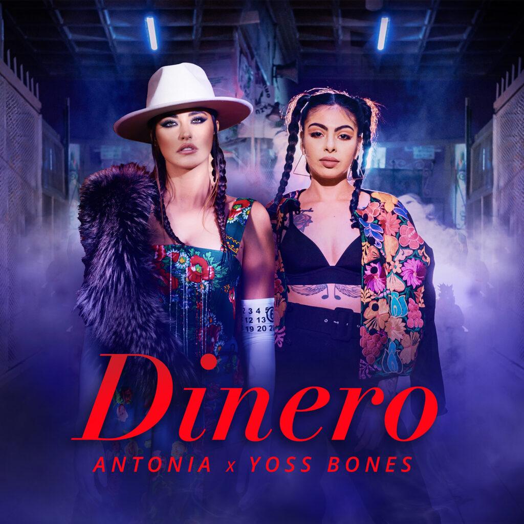 ANTONIA x Yoss Bones – Dinero | Official Video